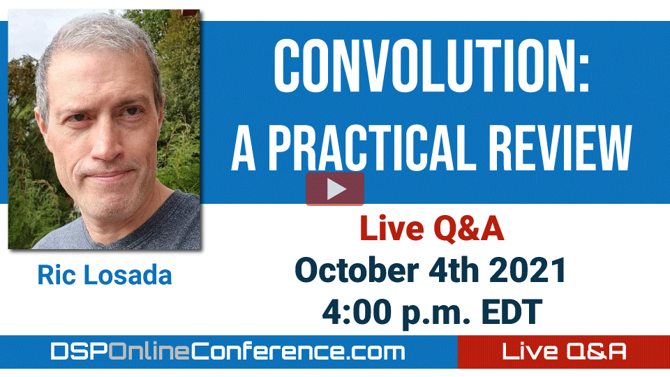 Live Q&A with Ric Losada - Convolution: A Practical Review